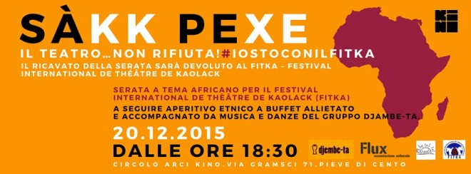 SÀKK PEXE - Il TEATRO…non RIFIUTA! #IOSTOCONILFITKA